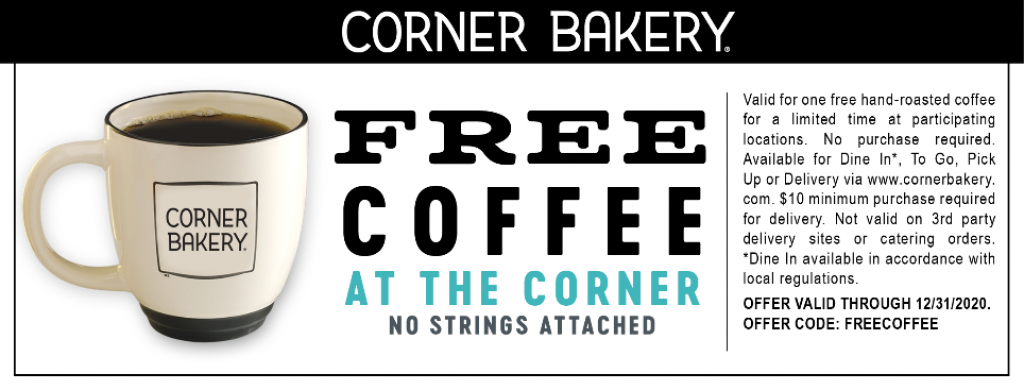 Get a coupon good for a free Coffee at your local Corner Bakery Cafe