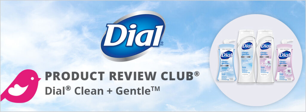 Free Dial Clean + Gentle Product Review Club with ChickAdvisor